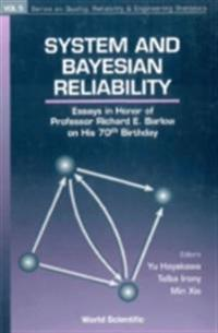 SYSTEM AND BAYESIAN RELIABILITY