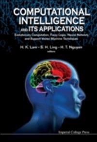 COMPUTATIONAL INTELLIGENCE AND ITS APPLICATIONS