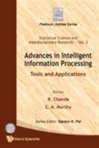 ADVANCES IN INTELLIGENT INFORMATION PROCESSING