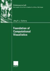 Foundation of Computational Visualistics