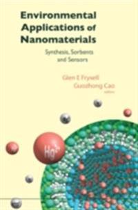Environmental Applications Of Nanomaterials: Synthesis, Sorbents And Sensors