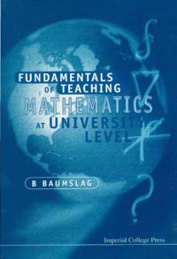 Fundamentals Of Teaching Mathematics At University Level