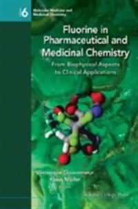 FLUORINE IN PHARMACEUTICAL AND MEDICINAL CHEMISTRY