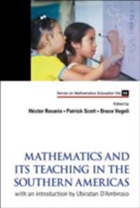 MATHEMATICS AND ITS TEACHING IN THE SOUTHERN AMERICAS