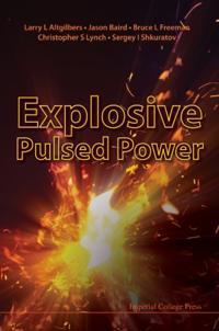 Explosive Pulsed Power
