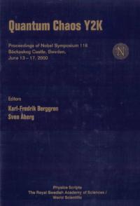 QUANTUM CHAOS Y2K, PROCEEDINGS OF NOBEL SYMPOSIUM 116