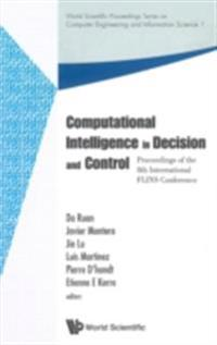 COMPUTATIONAL INTELLIGENCE IN DECISION AND CONTROL - PROCEEDINGS OF THE 8TH INTERNATIONAL FLINS CONFERENCE