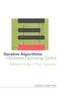 Iterative Algorithms For Multilayer Optimizing Control