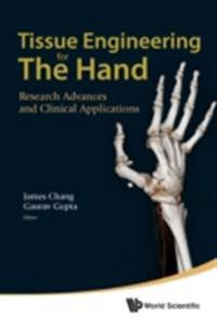 TISSUE ENGINEERING FOR THE HAND