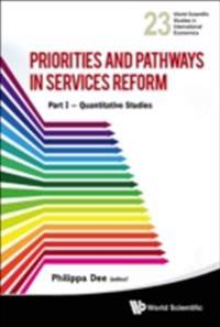 PRIORITIES AND PATHWAYS IN SERVICES REFORM