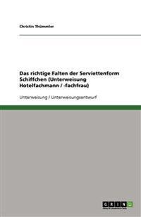 Das richtige Falten der Serviettenform Schiffchen (Unterweisung Hotelfachmann / -fachfrau)