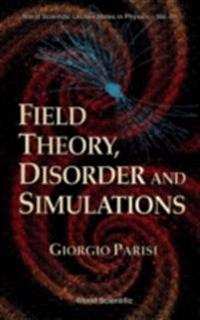 FIELD THEORY, DISORDER AND SIMULATIONS