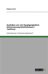 Ausheben von vier Hauptgangtellern (Unterweisung Hotelfachmann / -fachfrau)