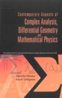 CONTEMPORARY ASPECTS OF COMPLEX ANALYSIS, DIFFERENTIAL GEOMETRY AND MATHEMATICAL PHYSICS - PROCS OF THE 7TH INT'L WORKSHOP ON COMPLEX STRUCTURES AND VECTOR FIELDS