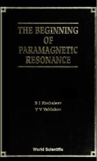 Beginning Of Paramagnetic Resonance, The