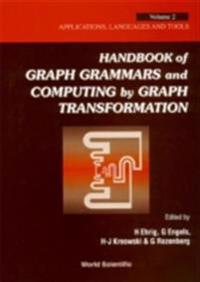 HANDBOOK OF GRAPH GRAMMARS AND COMPUTING BY GRAPH TRANSFORMATIONS, VOL 2