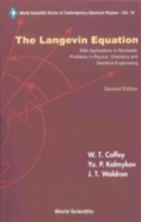 Langevin Equation, The: With Applications To Stochastic Problems In Physics, Chemistry And Electrical Engineering (2nd Edition)