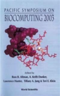BIOCOMPUTING 2003 - PROCEEDINGS OF THE PACIFIC SYMPOSIUM