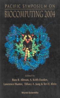 BIOCOMPUTING 2004 - PROCEEDINGS OF THE PACIFIC SYMPOSIUM