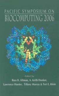 BIOCOMPUTING 2006 - PROCEEDINGS OF THE PACIFIC SYMPOSIUM
