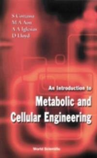 Introduction To Metabolic And Cellular Engineering, An