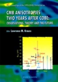 CMB ANISOTROPIES TWO YEARS AFTER COBE