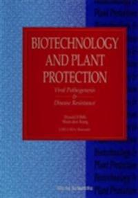 BIOTECHNOLOGY AND PLANT PROTECTION