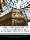 Briefe, Scurrilischen Inhalts: Eine Beylage Zur Bibliothek Der Elenden Scribenten, Erster Theil