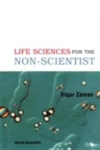 Life Sciences For The Non-scientist