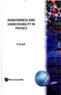 Randomness And Undecidability In Physics