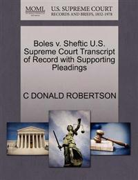 Boles V. Sheftic U.S. Supreme Court Transcript of Record with Supporting Pleadings