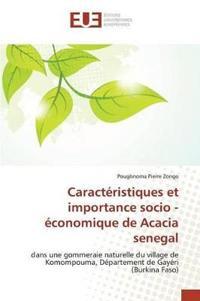 Caracteristiques Et Importance Socio - Economique de Acacia Senegal