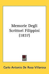 Memorie Degli Scrittori Filippini