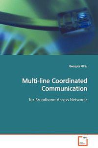 Multi-line Coordinated Communication