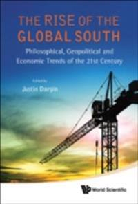 RISE OF THE GLOBAL SOUTH, THE