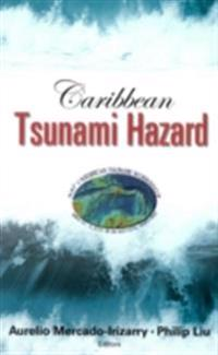 CARIBBEAN TSUNAMI HAZARD - PROCEEDINGS OF THE NSF CARIBBEAN TSUNAMI WORKSHOP