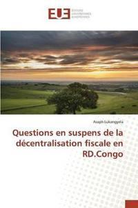 Questions En Suspens de la D�centralisation Fiscale En Rd.Congo