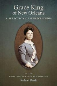 Grace King of New Orleans