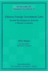 Chinese Foreign Investment Laws: Recent Developments Towards A Market Economy