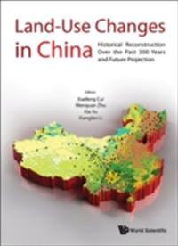 LAND-USE CHANGES IN CHINA
