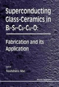SUPERCONDUCTING GLASS-CERAMICS IN BI-SR-CA-CU-0