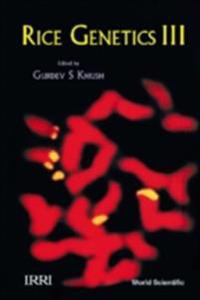 RICE GENETICS III (IN 2 PARTS) - PROCEEDINGS OF THE THIRD INTERNATIONAL RICE GENETICS SYMPOSIUM