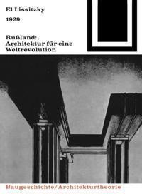 1929 Ruland: Architektur fur eine Weltrevolution