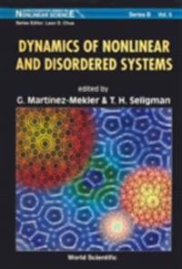 DYNAMICS OF NONLINEAR AND DISORDERED SYSTEMS