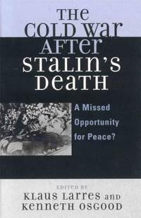 The Cold War After Stalin's Death