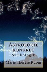 Astrologie Konkret: Symbologik