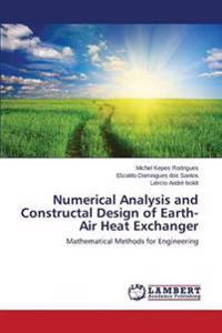 Numerical Analysis and Constructal Design of Earth-Air Heat Exchanger
