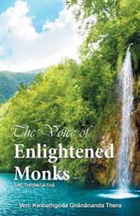 The Voice of Enlightened Monks: The Thera Gatha