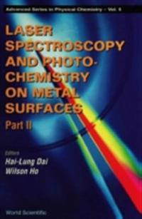 LASER SPECTROSCOPY AND PHOTOCHEMISTRY ON METAL SURFACES (IN 2 PARTS) - PART 2