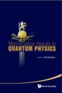 MATHEMATICAL RESULTS IN QUANTUM PHYSICS - PROCEEDINGS OF THE QMATH11